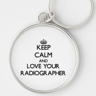 Mantenha a calma e ame seu técnico de radiologia chaveiros