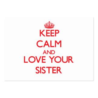 Mantenha a calma e ame sua irmã cartoes de visitas