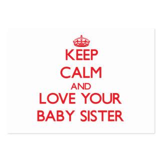 Mantenha a calma e ame sua irmã do bebê