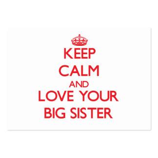 Mantenha a calma e ame sua irmã mais velha