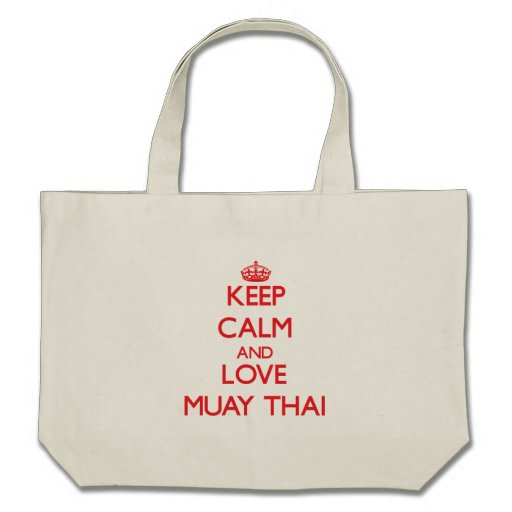 Mantenha a calma e ame tailandês de Muay Bolsa De Lona