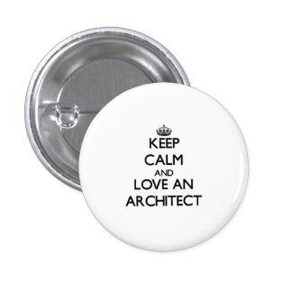 Mantenha a calma e ame um arquiteto boton