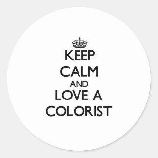Mantenha a calma e ame um Colorist Adesivo Em Formato Redondo