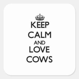 Mantenha a calma e ame vacas adesivo quadrado
