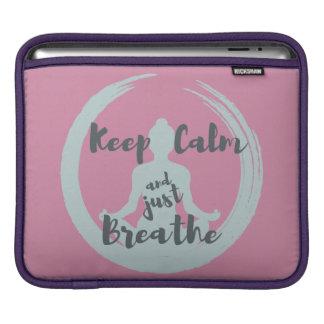 Mantenha a calma e apenas respire a almofada do bolsa para iPad