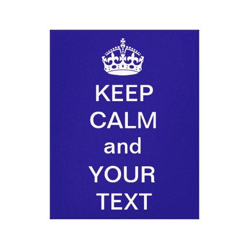 Mantenha a calma e as suas canvas do texto impressão de canvas esticada