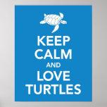 Mantenha a calma e as tartarugas do amor imprimem  posters