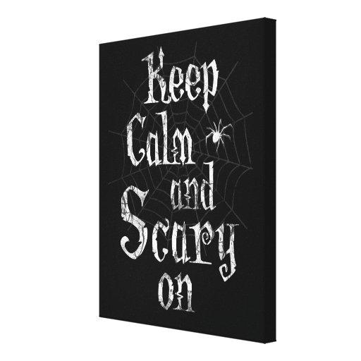 Mantenha a calma e assustador sobre, Spiderweb Impressão De Canvas Envolvida