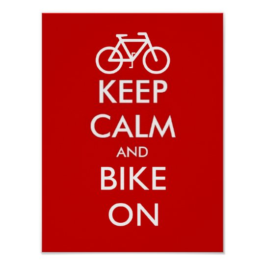 Mantenha a calma e bike sobre pôster