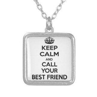 Mantenha a calma e chame seu melhor amigo colares