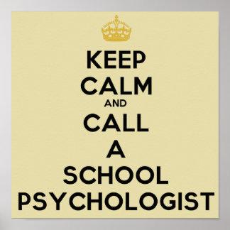 Mantenha a calma e chame um poster do psicólogo da pôster