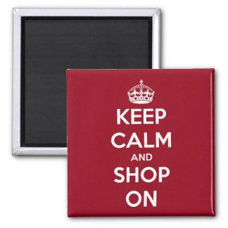 Mantenha a calma e comprar no quadrado vermelho e ímã quadrado