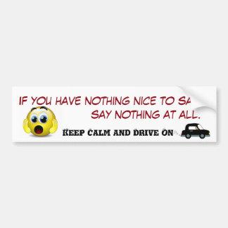 Mantenha a calma e conduza-a sobre adesivo para carro