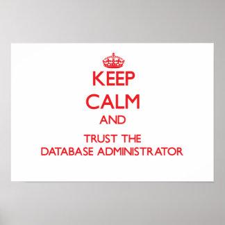 Mantenha a calma e confie o administrador de base pôster