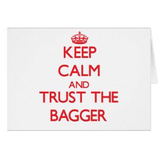 Mantenha a calma e confie o Bagger Cartões