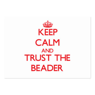 Mantenha a calma e confie o Beader Cartao De Visita