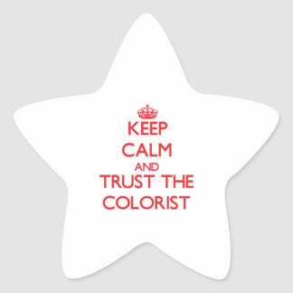 Mantenha a calma e confie o Colorist Adesivo Estrela