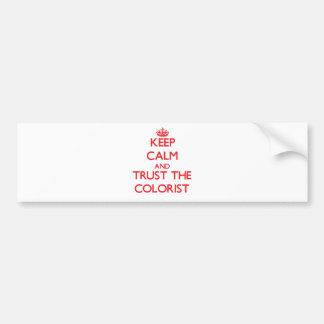 Mantenha a calma e confie o Colorist Adesivo Para Carro