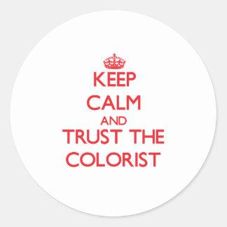 Mantenha a calma e confie o Colorist Adesivo Em Formato Redondo