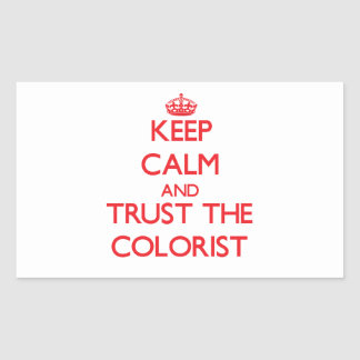 Mantenha a calma e confie o Colorist Adesivo Retangular