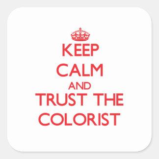 Mantenha a calma e confie o Colorist Adesivos Quadrados