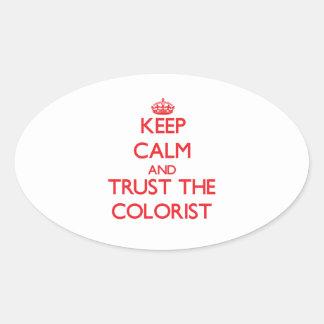 Mantenha a calma e confie o Colorist Adesivos Em Formato Oval
