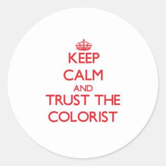 Mantenha a calma e confie o Colorist Adesivos Em Formato Redondos