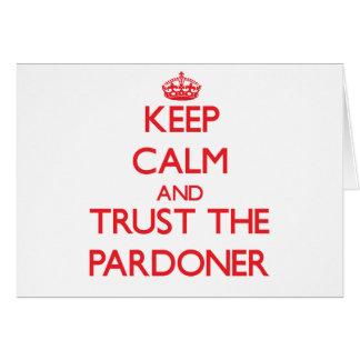 Mantenha a calma e confie o Pardoner Cartao