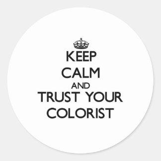Mantenha a calma e confie seu Colorist Adesivo