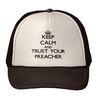 Mantenha a calma e confie seu pregador boné