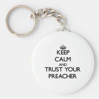 Mantenha a calma e confie seu pregador chaveiro