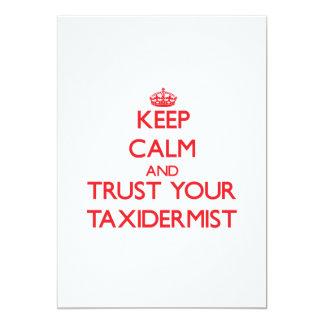 Mantenha a calma e confie seu Taxidermist Convite Personalizado