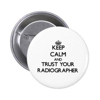 Mantenha a calma e confie seu técnico de radiologi botons