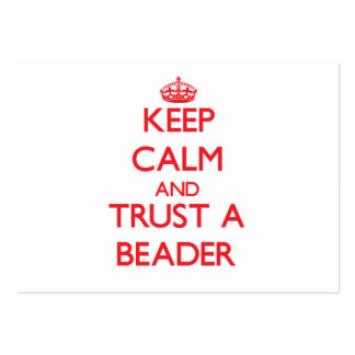 Mantenha a calma e confie um Beader Cartões De Visitas