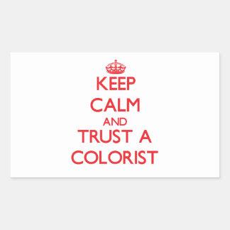 Mantenha a calma e confie um Colorist Adesivo Retangular