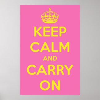 Mantenha a calma e continue Bubblegum cor-de-rosa  Poster