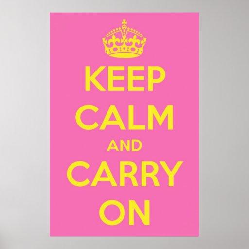 Mantenha a calma e continue Bubblegum cor-de-rosa  Posteres