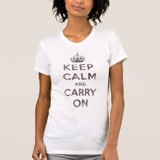 Mantenha a calma e continue camiseta