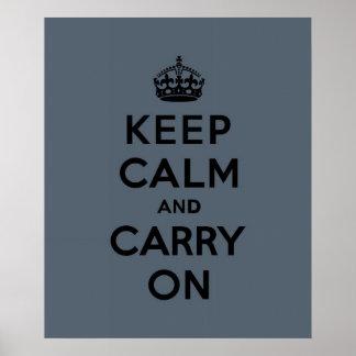 Mantenha a calma e continue - cinzas de ardósia impressão