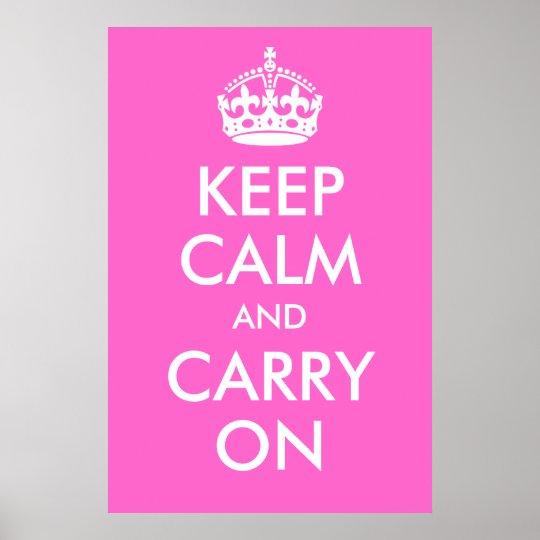 Mantenha a calma e continue o impressão do rosa co