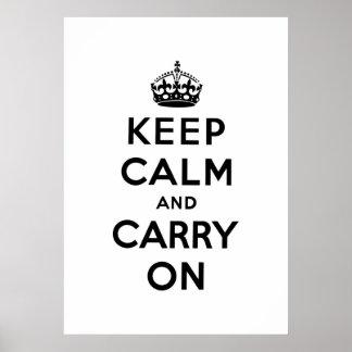 mantenha a calma e continue o original pôsteres