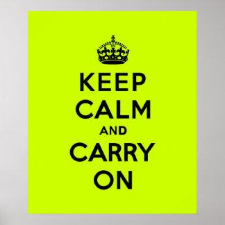 Mantenha a calma e continue o preto em Chartreuse Poster