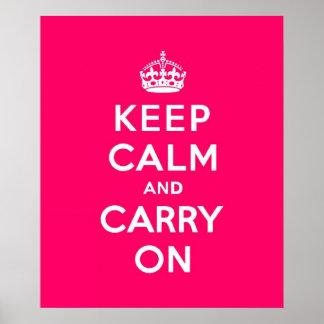 Mantenha a calma e continue o rosa quente posteres