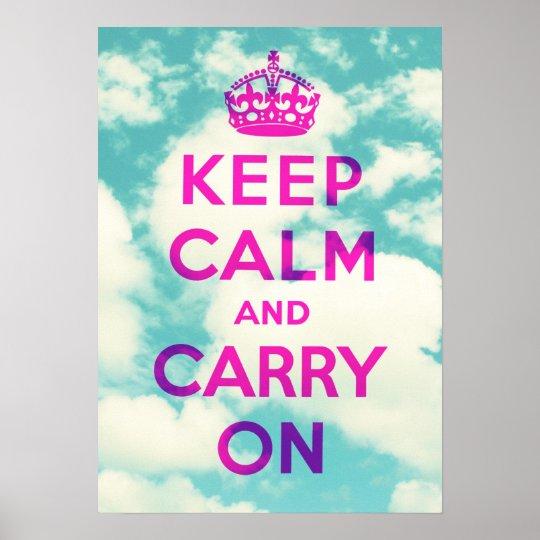 Mantenha a calma e continue: Poster das nuvens Pôster