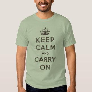 Mantenha a calma e continue t-shirt