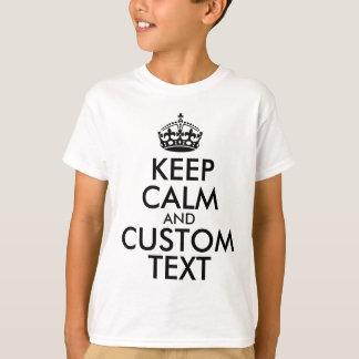 Mantenha a calma e criar seus próprios fazem para camiseta