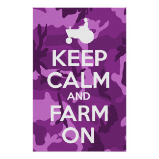 Mantenha a calma e cultive-a na camuflagem roxa pôster