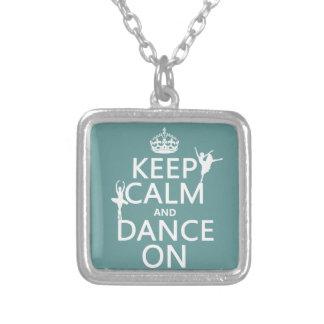 Mantenha a calma e dance em (balé) (todas as cores colar com pendente quadrado