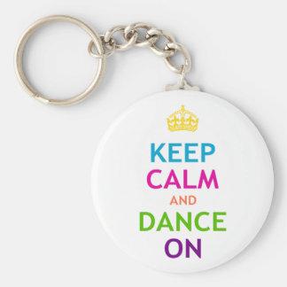 Mantenha a calma e dance sobre chaveiro