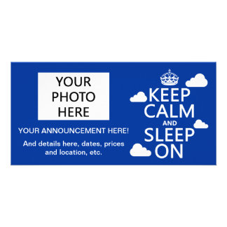 Mantenha a calma e durma em (personalize a cor) cartao com foto